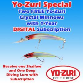 1-Year/ 26 Issue On-Demand DIGITAL Subscription w/ Yo-Zuri Minnows