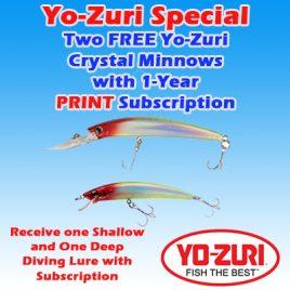 1-Year/ 26 Issue Print Subscription w/ Yo-Zuri Minnows