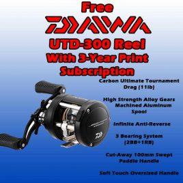 3-Year / 78 Issue Print Subscription  w/ FREE Daiwa UTD-300 Reel