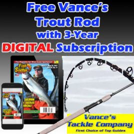 3 Year/ 78 Issue On Demand DIGITAL Subscription w/ FREE Vance's TROUT Rod