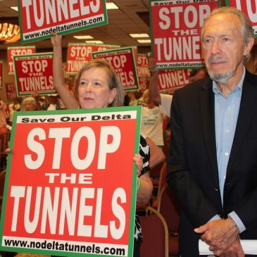 Speak up against Jerry Brown's Delta Tunnels at open houses, public hearing!
