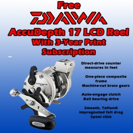 3 Years / 78 Issue Print Subscription w/ Daiwa Accudepth Reel